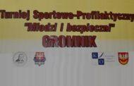 """Międzypowiatowy  Turniej Sportowo – Profilaktyczny   """"Młodzi i Bezpieczni"""" 2019"""