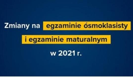 Zmiany na egzaminie maturalnym w 2021 r.