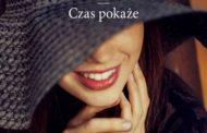 """""""CZAS POKAŻE"""" – Anna Ficner-Ogonowska"""