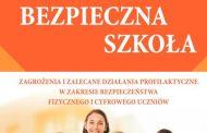 Bezpieczna szkoła. Zagrożenia i zalecane działania profilaktyczne w zakresie bezpieczeństwa fizycznego i cyfrowego uczniów – poradnik MEN