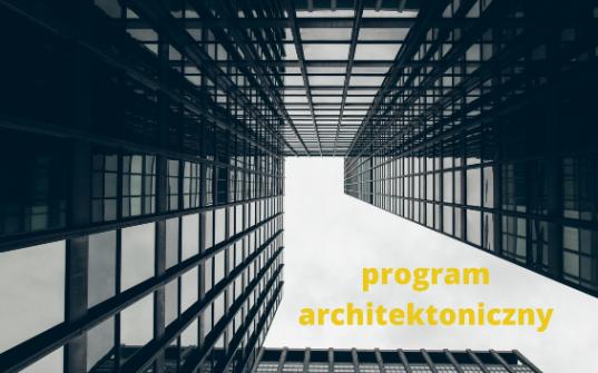 Program architektoniczny - nowy program w LO